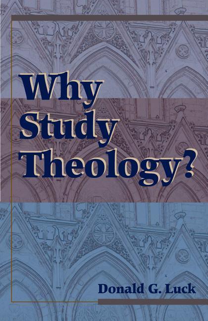 Why Study Theology als Taschenbuch