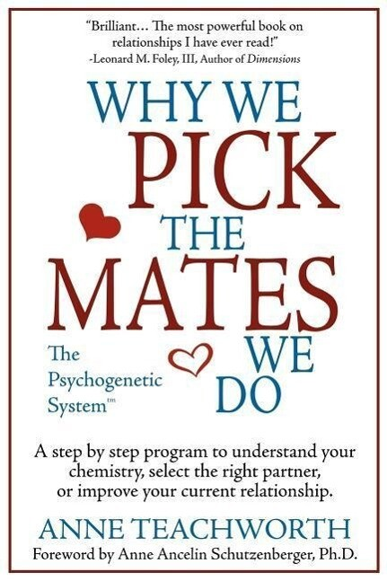 Why We Pick the Mates We Do: A Step-By-Step Program to Select a Better Partner or Improve the Relationship You're Already in als Taschenbuch