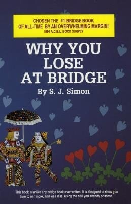 Why You Lose at Bridge als Taschenbuch