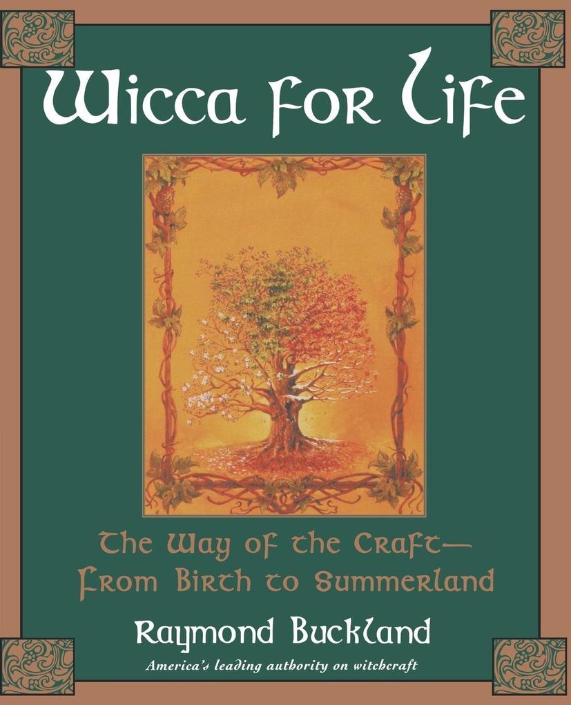 Wicca for Life als Taschenbuch