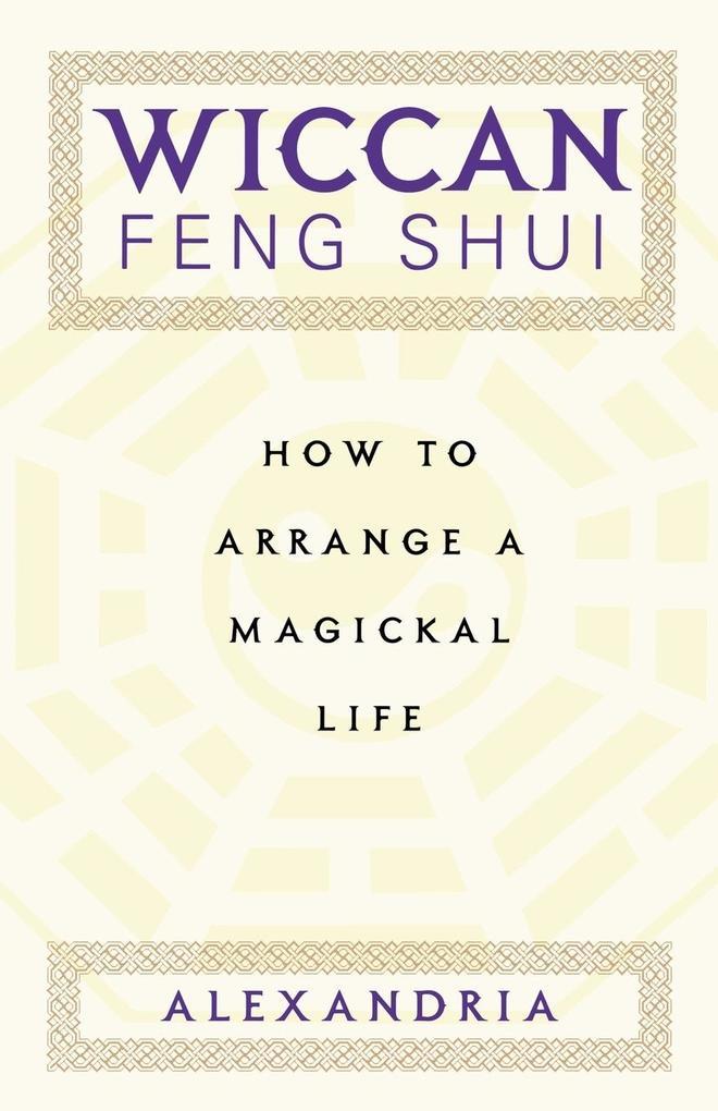 Wiccan Feng Shui als Taschenbuch