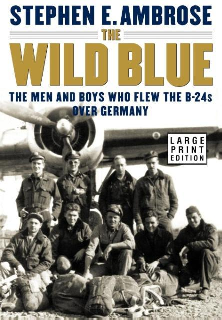 The Wild Blue als Buch
