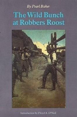 The Wild Bunch at Robber's Roost als Taschenbuch