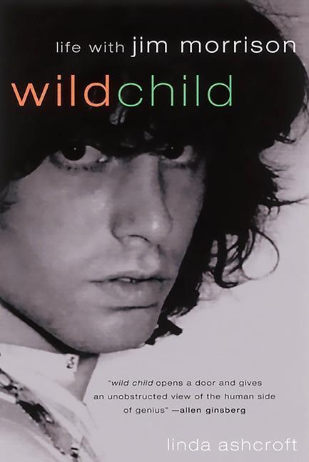 Wild Child: Life with Jim Morrison als Taschenbuch