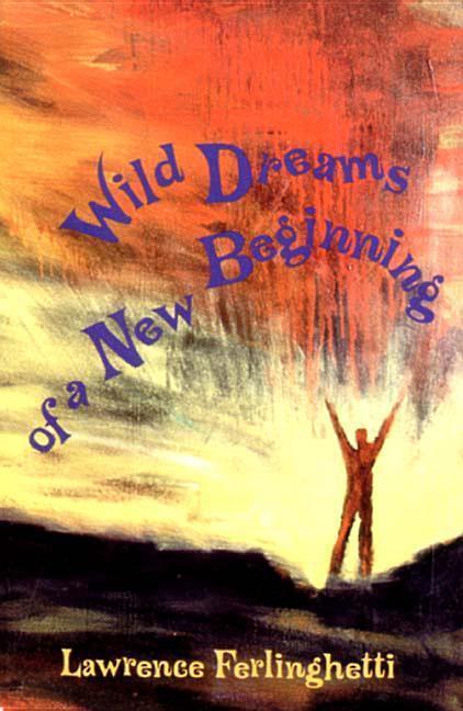 Wild Dreams of a New Beginning als Taschenbuch
