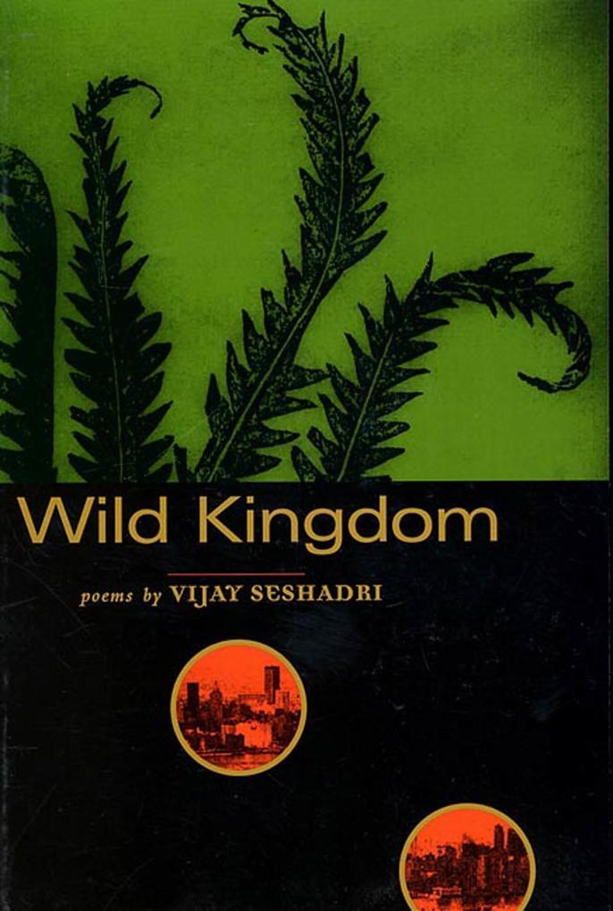 Wild Kingdom: Poems als Taschenbuch
