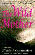 The Wild Mother als Taschenbuch
