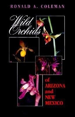 Wild Orchids of Arizona and New Mexico als Buch