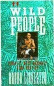 Wild People: Travels with Borneo's Head-Hunters als Taschenbuch