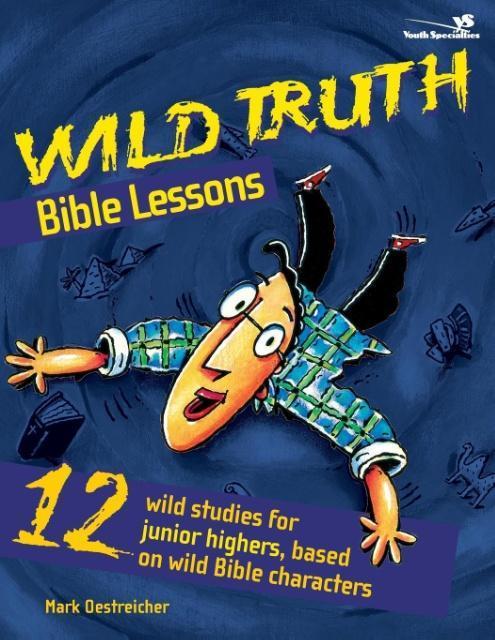 Wild Truth Bible Lessons als Taschenbuch