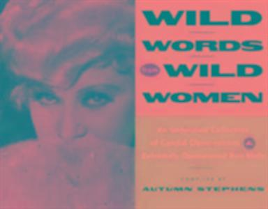 Wild Words from Wild Women als Taschenbuch