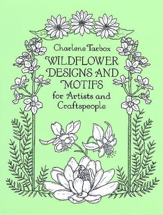 Wildflower Designs and Motifs for Artists and Craftspeople als Taschenbuch
