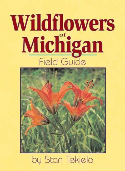 Wildflowers of Michigan: Field Guide als Taschenbuch