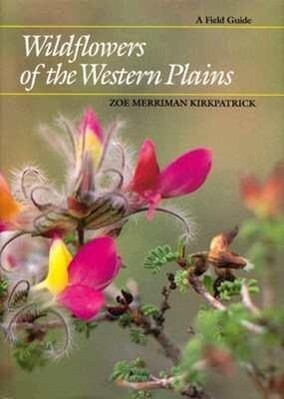 Wildflowers of the Western Plains: A Field Guide als Buch