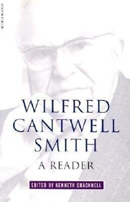 Wilfred Cantwell Smith: A Reader als Taschenbuch