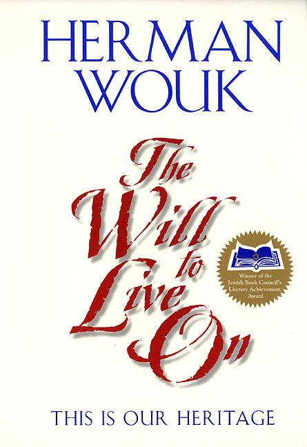 The Will to Live on: This Is Our Heritage als Taschenbuch