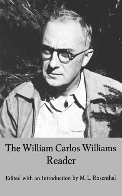 The William Carlos Williams Reader als Taschenbuch
