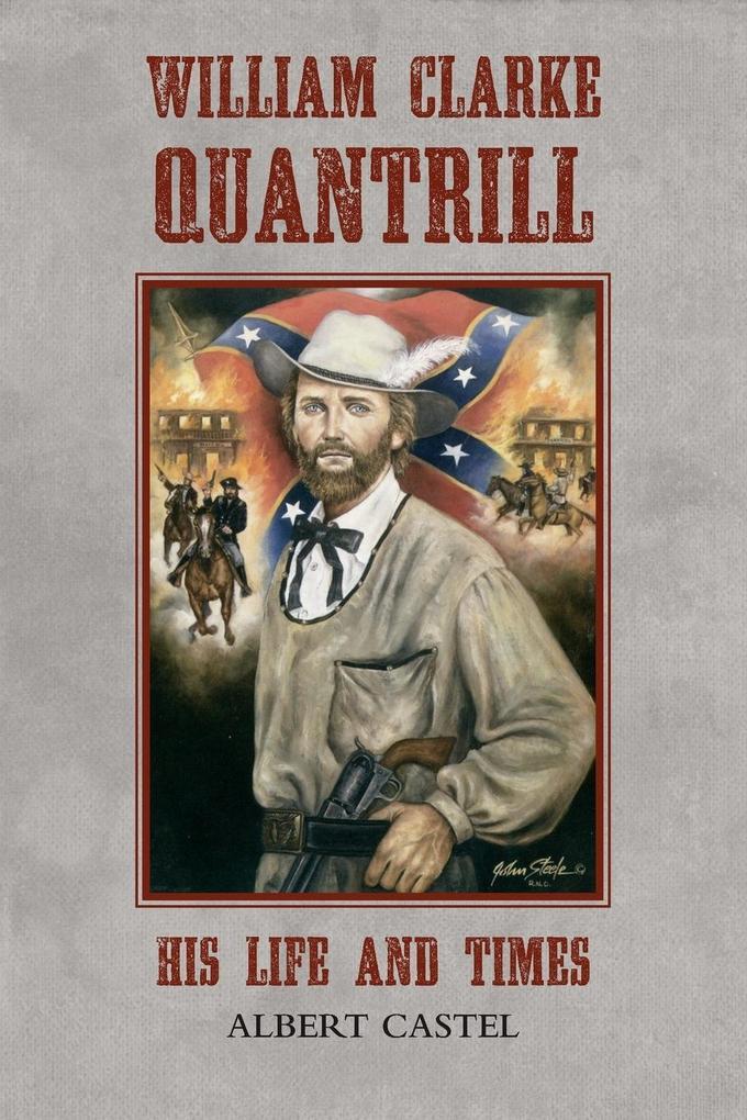 William Clarke Quantrill als Taschenbuch