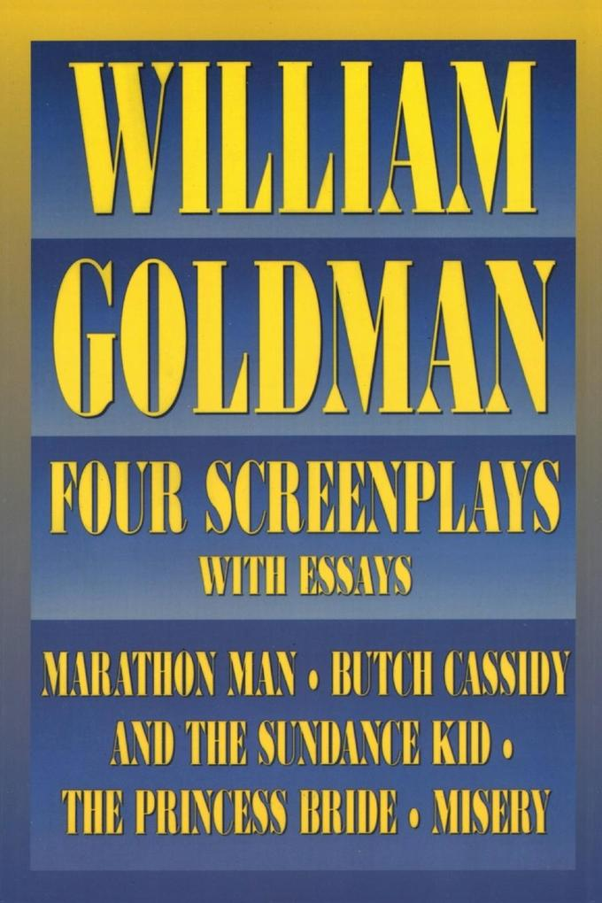William Goldman: Four Screenplays als Taschenbuch