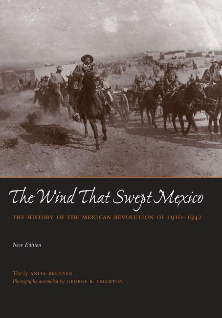 The Wind That Swept Mexico: The History of the Mexican Revolution of 1910-1942 als Taschenbuch
