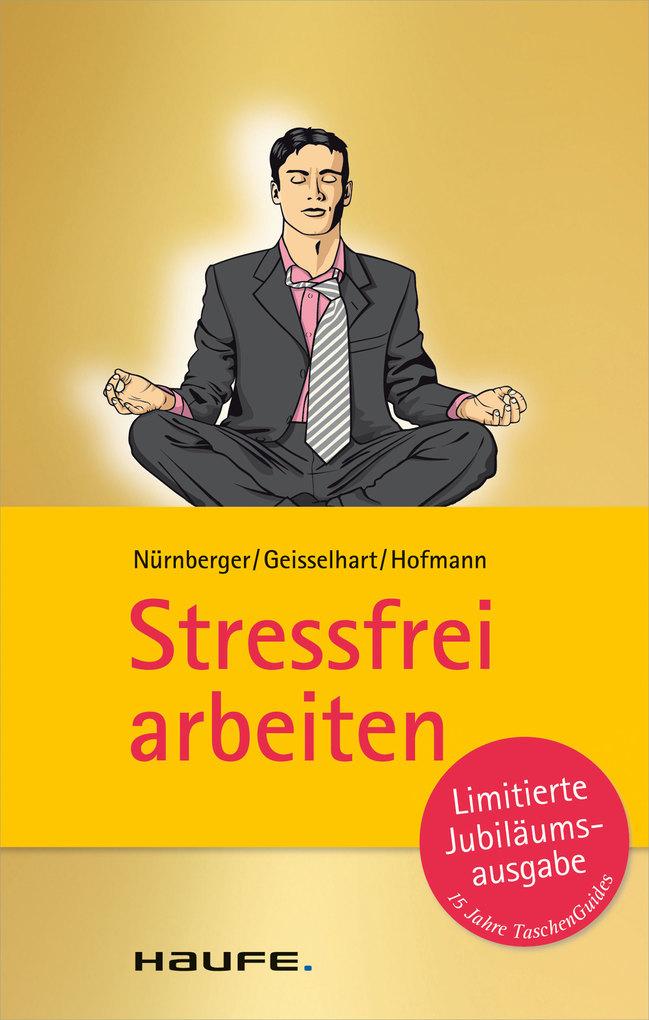 Stressfrei arbeiten als eBook