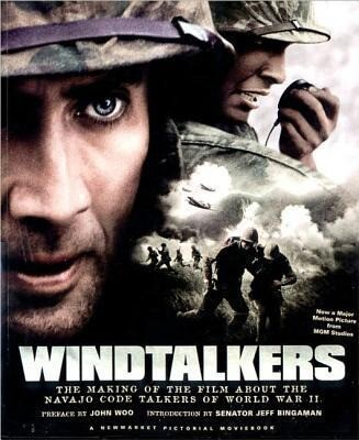 Windtalkers: The Making of the Film about the Navajo Code Talkers of World War II als Taschenbuch