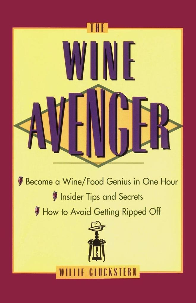 The Wine Avenger als Taschenbuch