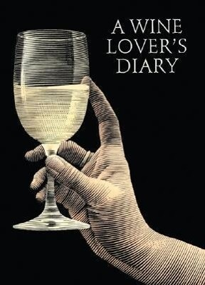 A Wine Lover's Diary als Buch