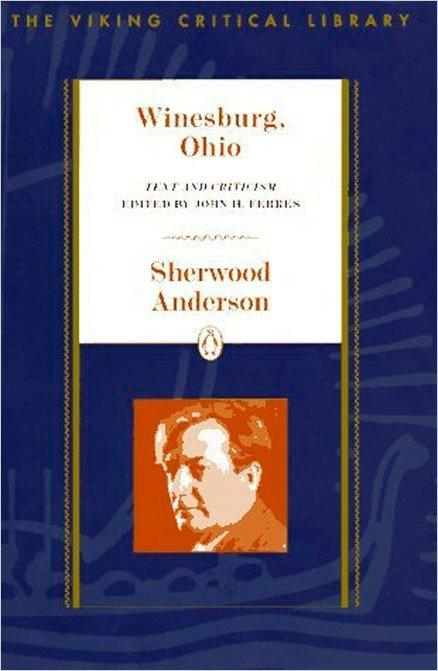 Winesburg, Ohio: Text and Criticism als Taschenbuch