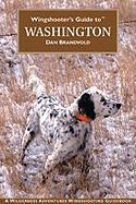 Wingshooter's Guide to Washington: Upland Birds and Waterfowl als Taschenbuch