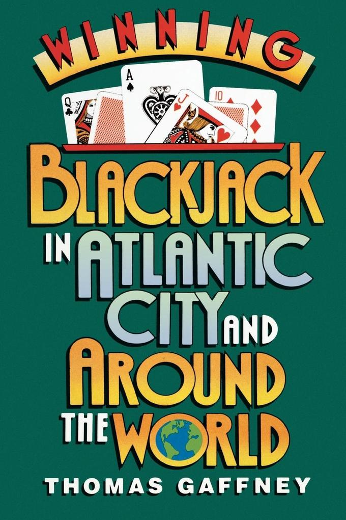 Winning Blackjack at Atlantic City and Around the World als Taschenbuch