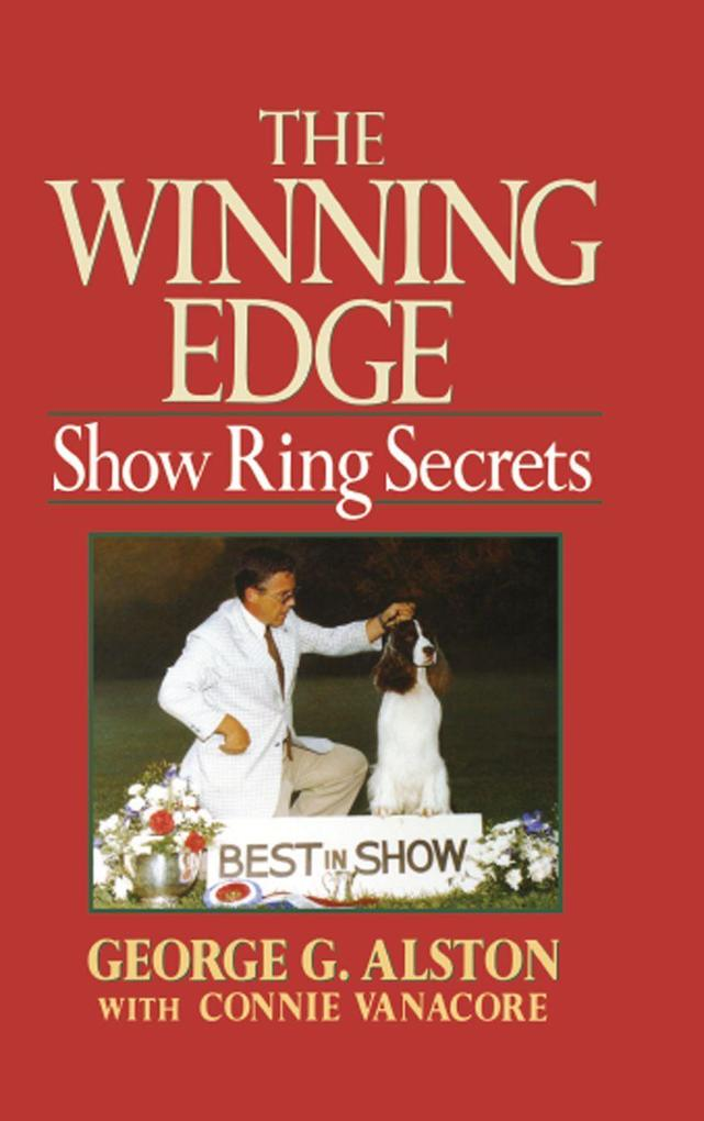 The Winning Edge: Show Ring Secrets als Buch