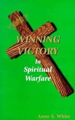 Winning Victory in Spiritual Warfare als Taschenbuch
