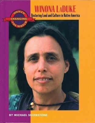 Winona Laduke: Restoring Land and Culture in Native America als Taschenbuch