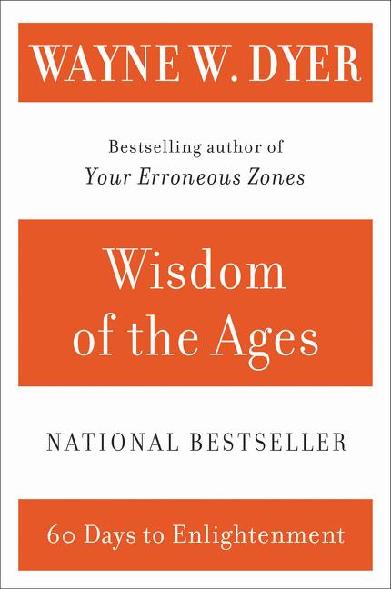 Wisdom of the Ages: A Modern Master Brings Eternal Truths Into Everyday Life als Taschenbuch