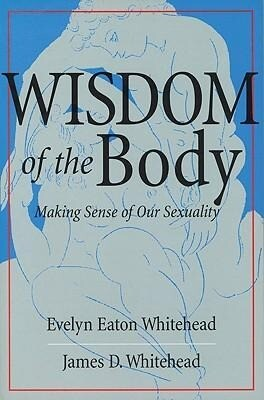 Wisdom of the Body: Making Sense of Our Sexuality als Taschenbuch