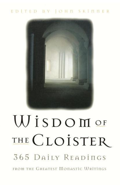 The Wisdom of the Cloister als Taschenbuch