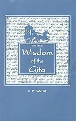 Wisdom of the Gita, 1st Series als Taschenbuch