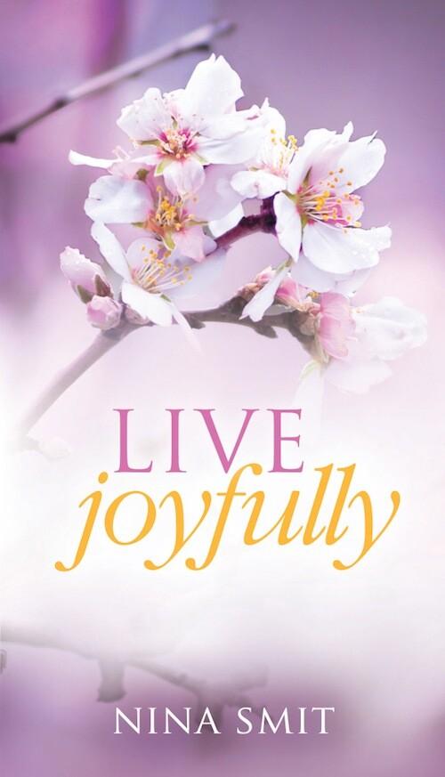 Live Joyfully als eBook von Nina Smit