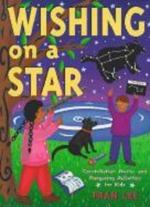 Wishing on a Star: Constellation Stories and Stargazing Activities for Kids als Taschenbuch