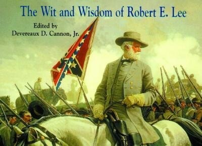 Wit and Wisdom of Robert E. Lee als Taschenbuch