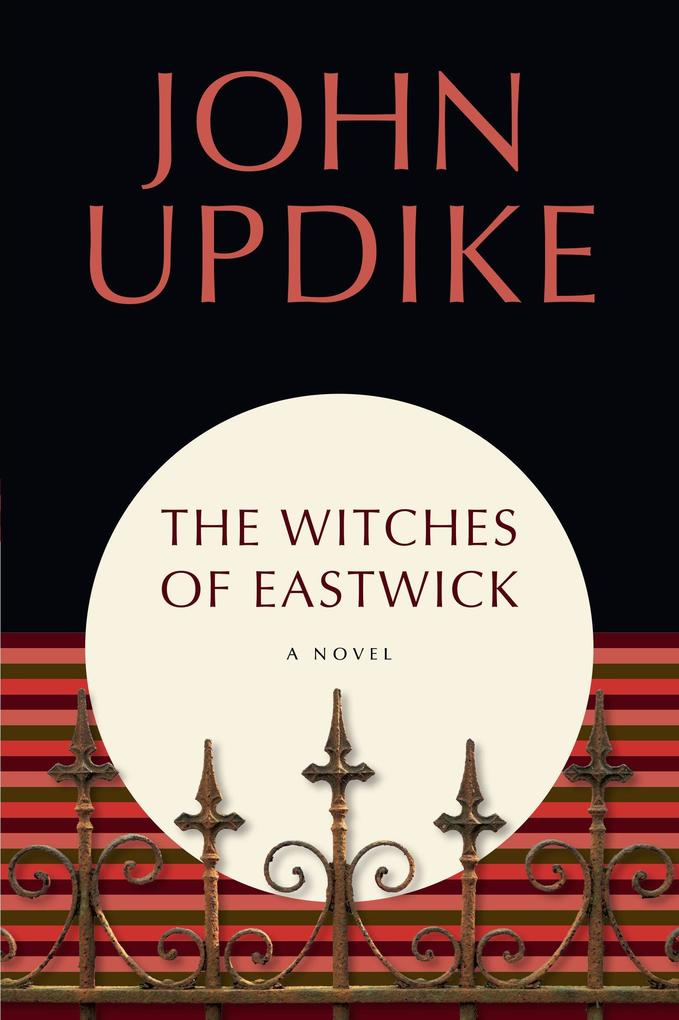 The Witches of Eastwick: A Novel als Buch