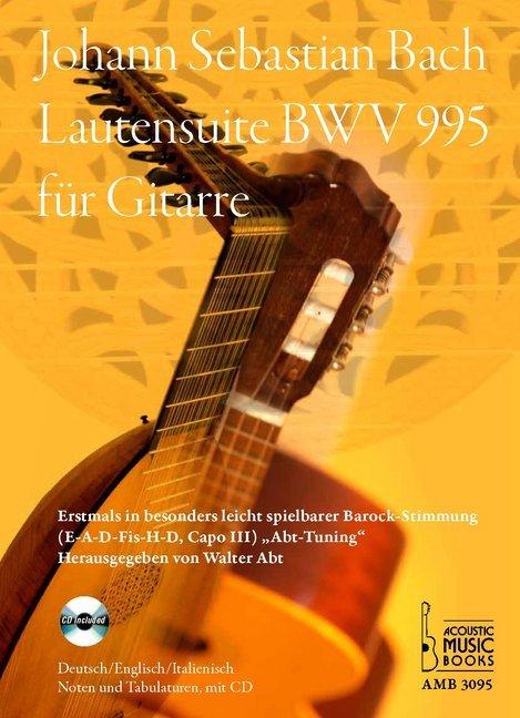 Lautensuite in g-Moll, BWV 995 eingerichtet für Gitarre.