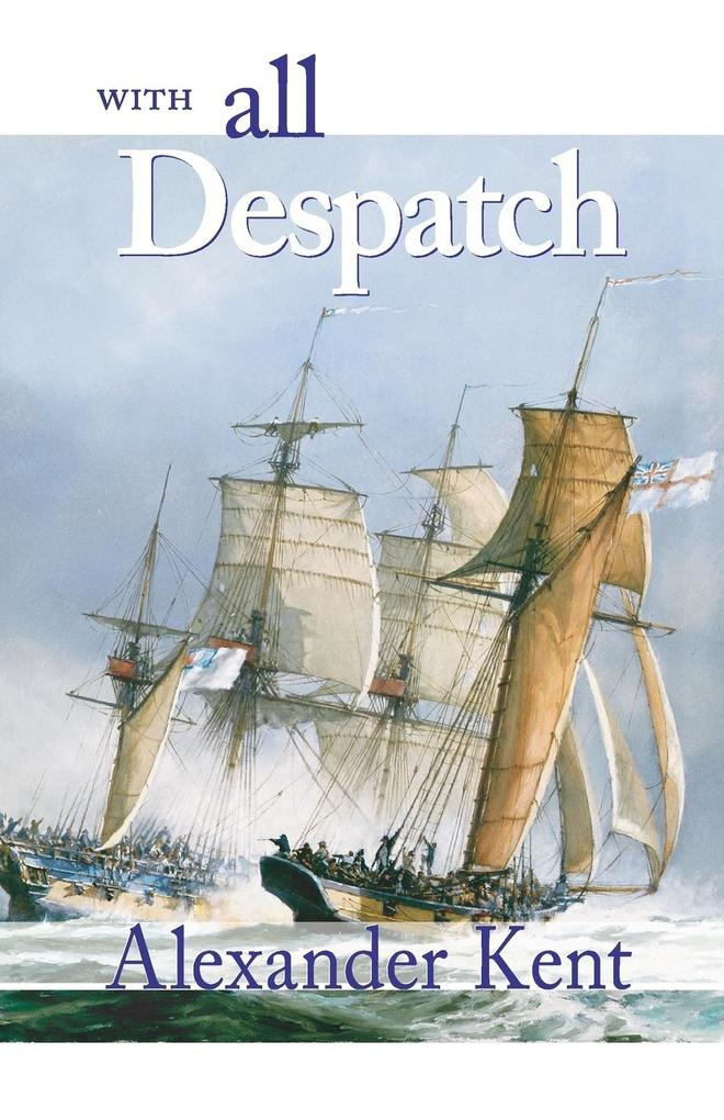 With All Despatch: The Richard Bolitho Novels als Taschenbuch