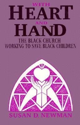 With Heart and Hand: The Black Church Working to Save Black Children als Taschenbuch