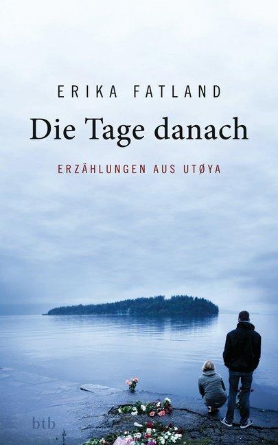 Die Tage danach als Buch von Erika Fatland