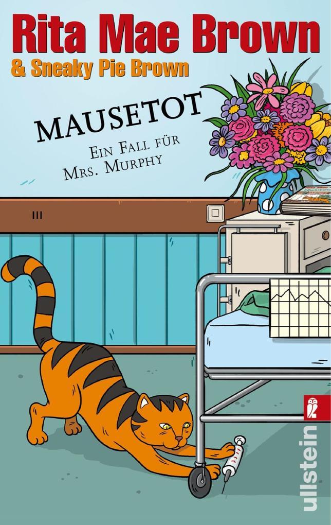 Mausetot als eBook von Rita Mae Brown, Sneaky Pie Brown