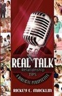 Real Talk Relationship Tips: A Biblical Perspective