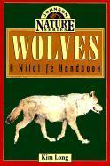 Wolves: A Wildlife Handbook als Taschenbuch