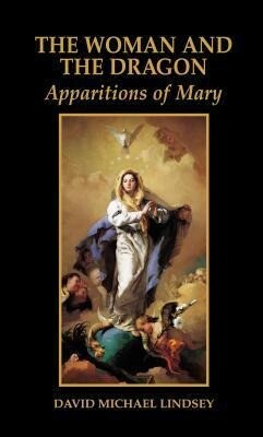 Woman and the Dragon: Apparitions of Mary als Buch